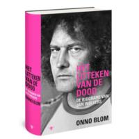 Onno Blom, Het litteken van de dood – Biografie Jan Wolkers